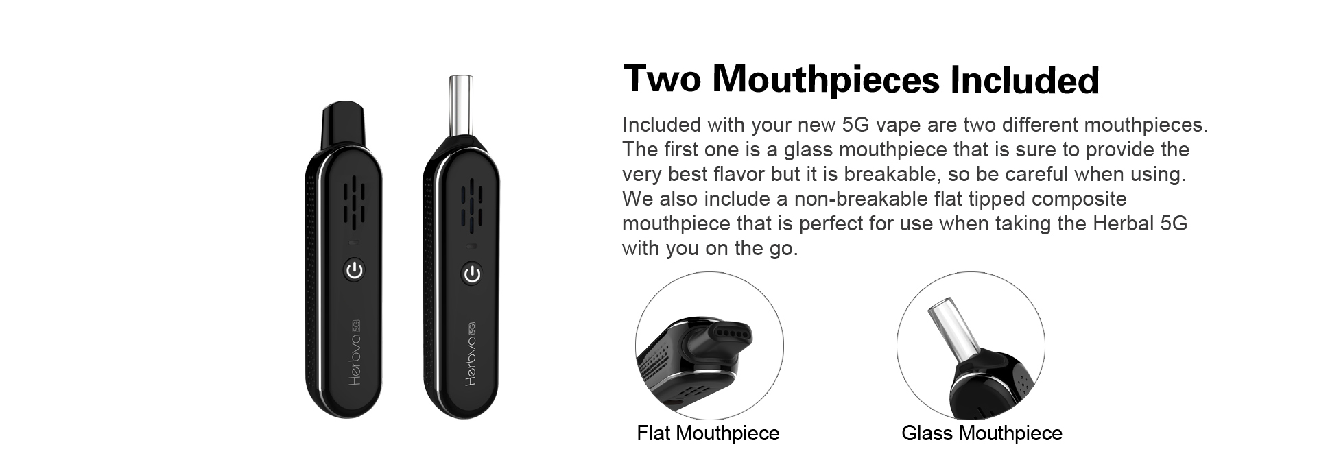 G Vape CBD Herb 2 Mouthpieces Included
